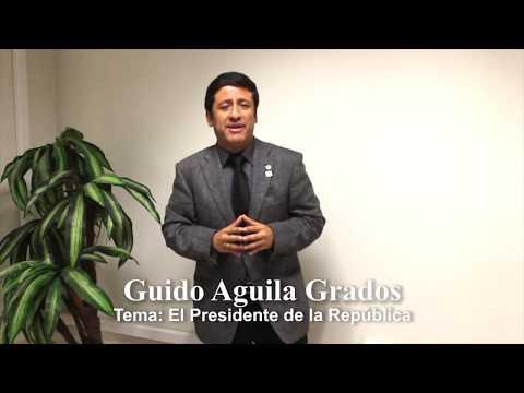 Programa 29 - El Presidente de la República - Tribuna Constitucional - Guido Aguila