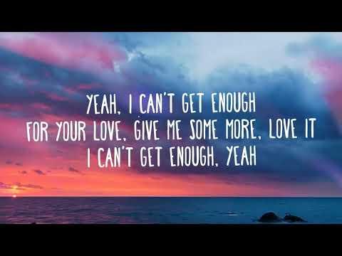 Benny Blanco, Selena Gomez, J Balvin - I Can't Get Enough (Lyrics / Letra) Ft. Tainy - Thời lượng: 2 phút, 39 giây.