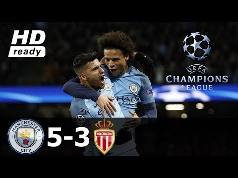 Manchester City vs Monaco 5-3 ● All Goals & Extended Highlights ● UCL ●