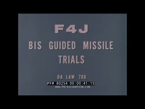 F4J BIS Guided Missile Trials is...
