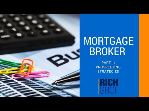 Starting Your Business as a Mortgage Broker or Loans Officer Part1: Prospecting Strategies