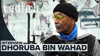 Dhoruba Bin Wahad (Former Black Panther Party Member)