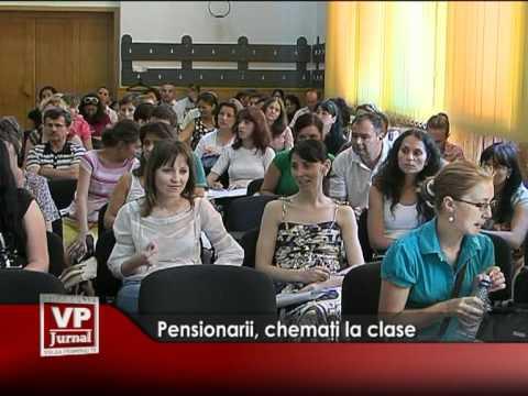 Pensionarii, chemaţi la clase