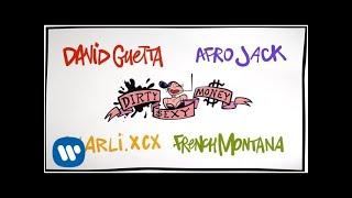 image of David Guetta & Afrojack - Dirty Sexy Money feat. Charli XCX & French Montana (Lyric Video)