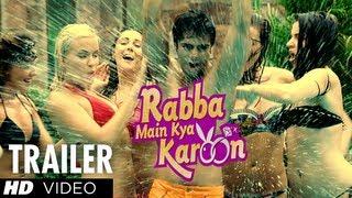 Rabba Main Kya Karoon Theatrical Trailer  Arshad Warsi, Akash Chopra
