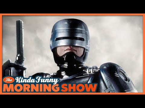 Do We REALLY Need Another Robocop Reboot?!? - The Kinda Funny Morning Show 07.11.18