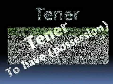 "Tener - Spanish verb for ""to have"""