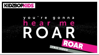 Video KIDZ BOP Kids – Roar (Official Lyric Video) [KIDZ BOP Greatest Hits!] #ReadAlong MP3, 3GP, MP4, WEBM, AVI, FLV Agustus 2018