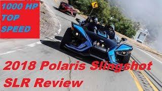 9. 2018 Polaris Slingshot SLR Review