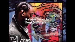 Raheem Devaughn - Keep On Trippin: The Amerie Effect