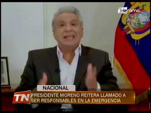 Presidente Moreno reitera llamado a ser responsables en la emergencia