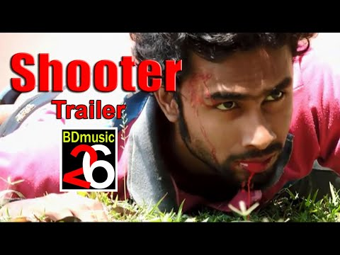 Download Shooter bangla movie Trailer (2017) HD Mp4 3GP Video and MP3