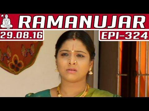 Ramanujar-Epi-324-29-08-2016-Kalaignar-TV