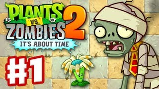 Plants vs. Zombies 2: It's About Time - Gameplay Walkthrough Part 1 - Ancient Egypt (iOS)