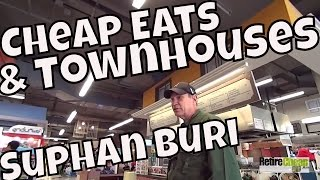 Suphan Buri Thailand  City pictures : JC's Road Trip – Cheap Eats, Health Foods and Townhouses! – Suphan Buri, Thailand Part 3