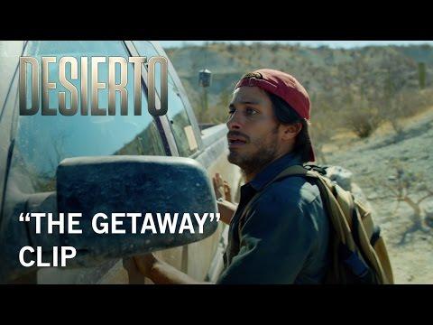 Desierto (Clip 'The Getaway')