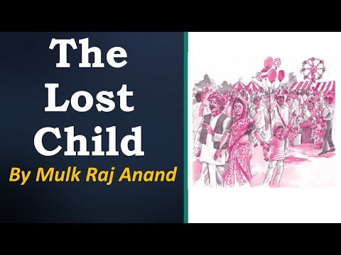 The Lost Child lesson Class 9 English Moments,  Chapter 1  explanation CBSE NCERT
