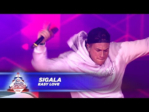 Sigala - 'Easy Love' - (Live At Capital's Jingle Bell Ball 2017)