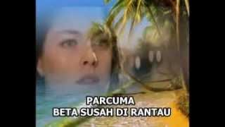 Lagu Ambon: Parcuma Beta Susah Di Rantau