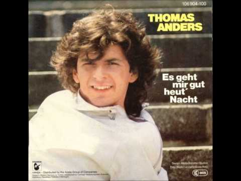 Tekst piosenki Thomas Anders - Es Geht Mir Gut Heut Nacht po polsku