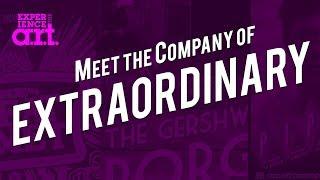 Meet the Company of ExtraOrdinary