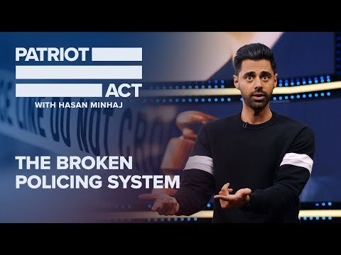 The Broken Policing System | Patriot Act with Hasan Minhaj | Netflix