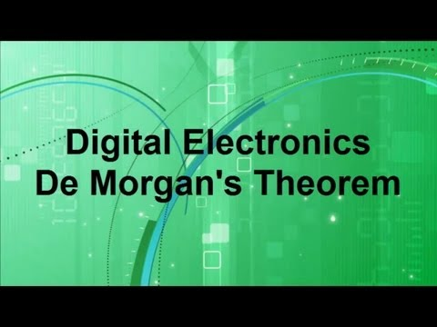 Digital Electronics — DeMorgan's Theorem