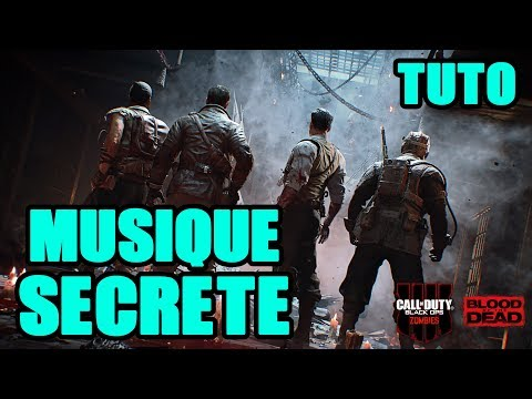 MUSIQUE SECRETE BLOOD OF THE DEAD TUTO ZOMBIE BO4