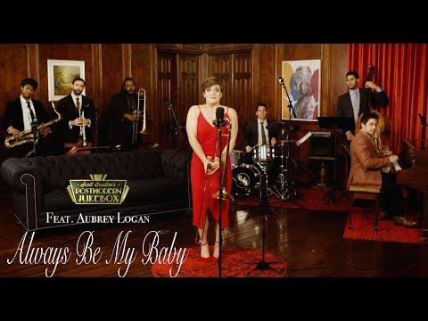 Always Be My Baby - Mariah Carey feat. Aubrey Logan
