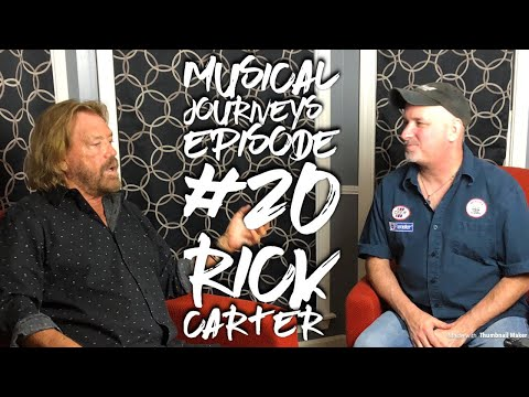 Musical Journeys Episode #20 Rick Carter