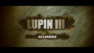 Nonton Lupin the third ルパン三世 : Alliance - Short Film - Live Action 2014 - Rupan Sansei - Fan Film - Movie Film Subtitle Indonesia Streaming Movie Download