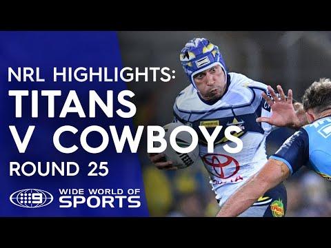NRL Highlights: Gold Coast Titans v North Queensland Cowboys - Round 25