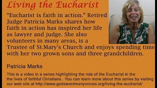 Living the Eucharist:  Patricia Marks