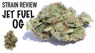 Strain Review Saturday Ep.7: Jet Fuel OG by The Cannabis Connoisseur Connection 420