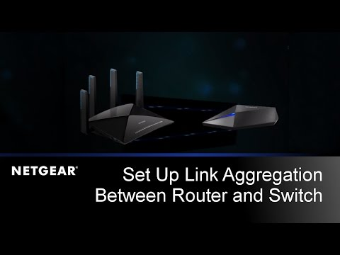 How To Set Up Link Aggregation On The Nighthawk X10 Router And S8000 Switch | NETGEAR