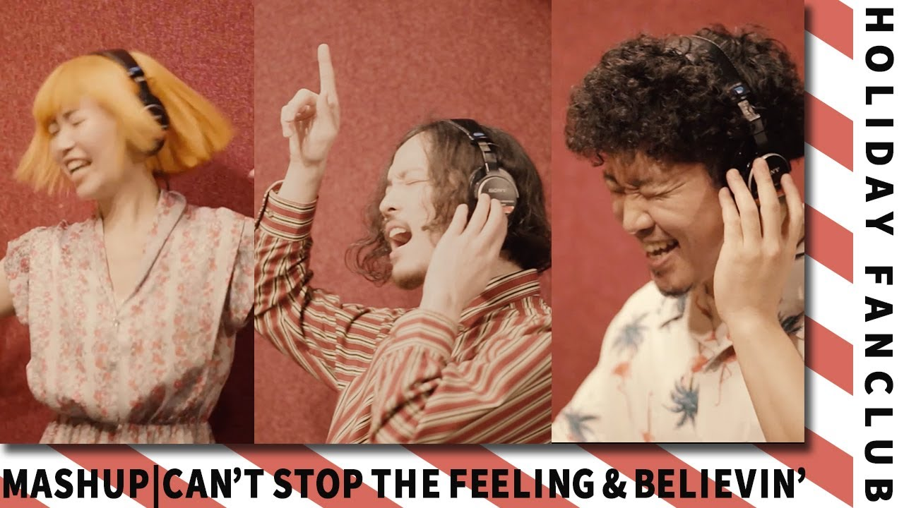 HOLIDAY FANCLUB - Can't Stop the Feeling! (Justin Timberlake) × Don't Stop Believin' (Journey)