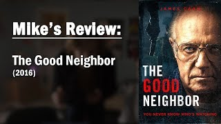 Nonton Mike S Review   The Good Neighbor  2016  Film Subtitle Indonesia Streaming Movie Download