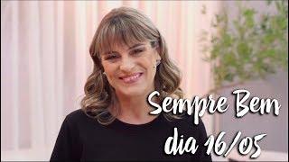 Programa Sempre Bem - 16/05/2018