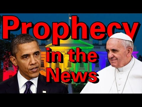 Prophecy in the News   Pope Francis Visits the United States