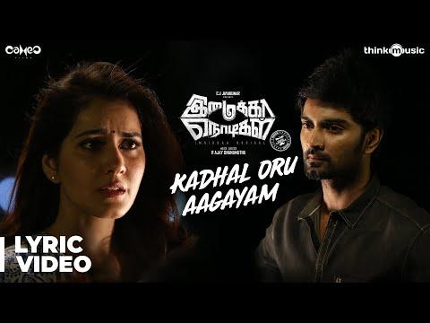 Imaikkaa Nodigal   Kadhal Oru Aagayam Song   Hiphop Tamizha   Atharvaa, Nayanthara, Raashi Khanna