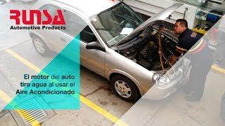 ¿EL MOTOR TIRA AGUA AL USAR EL AIRE ACONDICIONADO?