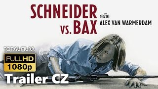 Nonton Schneider Vs  Bax  2015  Cz Hd Trailer Film Subtitle Indonesia Streaming Movie Download