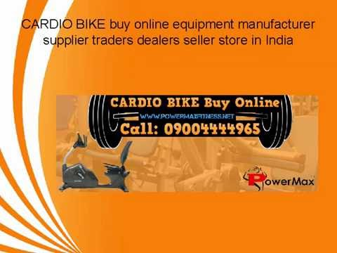 CARDIO BIKE buy online equipment manufacturer supplier traders dealers seller store in India