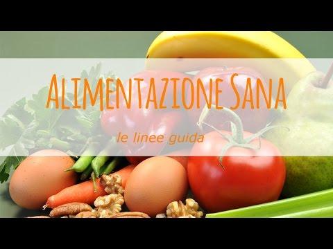 linee guida generali per un'alimentazione salutare