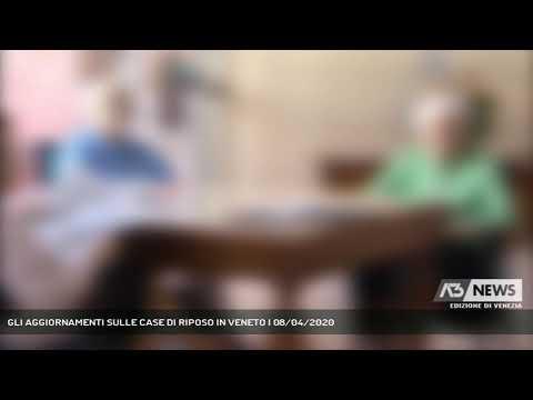 GLI AGGIORNAMENTI SULLE CASE DI RIPOSO IN VENETO | 08/04/2020