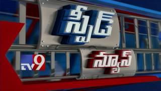Speed News - 24-03-2017 - TV9