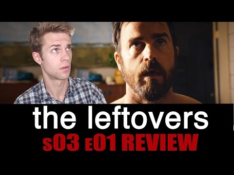 The Leftovers Season 3, Episode 1 - TV Review