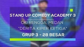 Video Stand Up Comedy Academy 3 : Oki Rengga, Medan - Derita Kiper Ketiga MP3, 3GP, MP4, WEBM, AVI, FLV November 2017