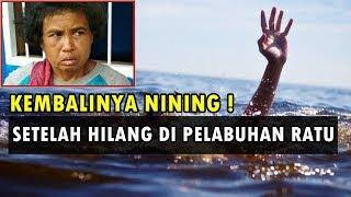 Video Pengakuan & Kisah Nining Setelah TenggeIam 1,5 Tahun Di Pelabuhan Ratu MP3, 3GP, MP4, WEBM, AVI, FLV Desember 2018
