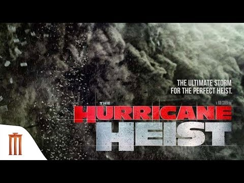 The Hurricane Heist - Official Trailer [ซับไทย]